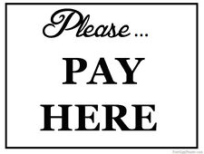 Please Pay Here  Shop Sign , Pay Here Cafe Sign MetalSign