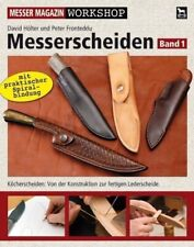 Messerscheiden. Bd.1 Hölter, David Fronteddu, Peter Messer Magazin Workshop