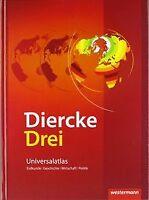 Diercke Drei - aktuelle Ausgabe: Universalatlas m... | Buch | Zustand akzeptabel