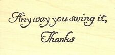 Thank You Golf Text, Wood Mounted Rubber Stamp NORTHWOODS - NEW, D9801