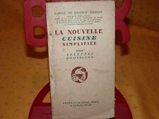 La nouvelle cuisine simplifiée 200 recettes nouvelles  I. de Jouffroy d'Abbans