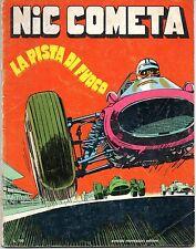 FUMETTO - NIC COMETA - LA PISTA DI FUOCO, 1968 - ED. MONDADORI