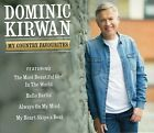 DOMINIC KIRWAN MY COUNTRY FAVOURITES CD 2017