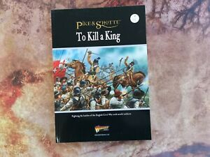 Pike & Shotte To Kill a King - Warlord Games