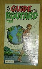 Le guide du routard. Italie. 1990 / 1991. Hachette. 1990.