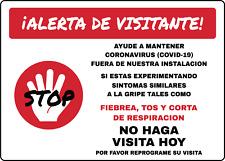ALERTA DE VISITANTE NO HAGA VISITA HOY   Bilingual Adhesive Vinyl Sign Decal