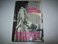 GUIDO MORSELLI-UN DRAMMA BORGHESE-EUROCLUB su licenza ADELPHI-1980-RILEGATO!