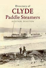 Directory of Clyde Paddle Steamers, Deayton, Alistair, Good, Paperback