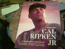 9 Innings with Cal Ripken Jr. by the people who know him best  s42