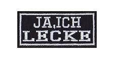 Ja Ich Lecke Patch Aufnäher Badge Biker Heavy Rocker Bügelbild Kutte Stick Motor