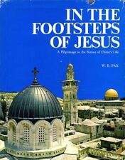 In the Footsteps of Jesus: A Pilgrimage To The Sce