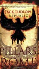 New, REPUBLIC: THE PILLARS OF ROME, Ludlow, Jack, Book