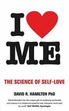 I Heart Me : The Science of Self-Love by David R. Hamilton (2015, Paperback)
