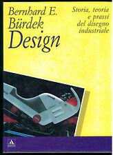 BURDEK BERNHARD E. DESIGN MONDADORI 1992 I° EDIZ. LIBRI ILLUSTRATI