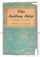 THE SAILING SHIP by ANDERSON 1947 W/DJ ILLUSTRATED 6,000 YEARS OF HISTORY