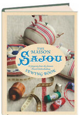 The Maison Sajou Sewing Book 20 Projects (hc) NEW