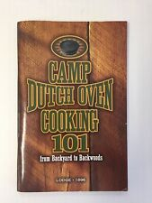 Lodge Camp Dutch Oven Cooking 101 - from Backyard to Backwoods - Lodge - 1986