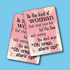 """""""Be The Kind Of Woman That When Your Feet"""" - 2 Humorous Verse Cards - sku# 4132"""
