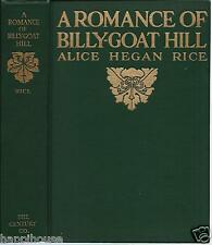 A Romance of Billy-Goat Hill 1912 Alice Hegan Rice / George Wright Illustrations