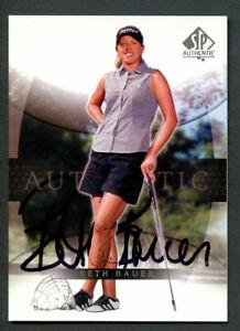 Beth Bauer #5 signed autograph auto 2004 SP Upper Deck LPGA Golf Card