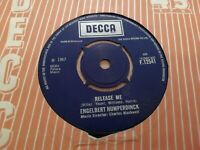 "ENGELBERT HUMPERDINCK * RELEASE ME *  7"" SINGLE EXCELLENT 1967 DECCA"