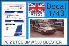 78 2  DECAL 1/43 BTCC 1978  2   BMW 530I QUESTER
