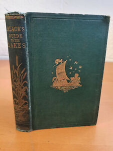 BLACK'S PICTURESQUE GUIDE TO THE ENGLISH LAKES - 14th ed 1866 - w