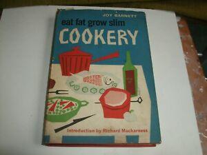 20TH CENTURY EAT FAT GROW SLIM COOKERY BOOK BY JOY BARNETT IST EDITION, C.1960