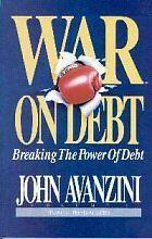 War on Debt: Breaking the Power of Debt (Financial