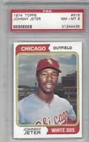 1974 Topps baseball card #615 Johnny Jeter, Chicago White Sox graded PSA 8 NMMT