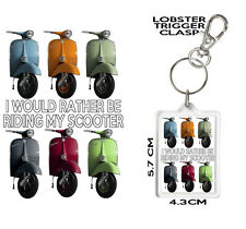 SCOOTER KEYRING Can Be Personalised I Would Rather Be Riding My Scooter