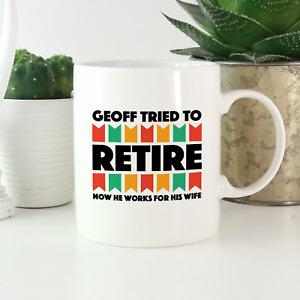 Personalised Retirement Mug: Funny novelty joke retirement gifts for retired men