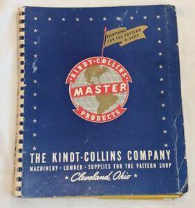 ANTIQUE Vintage Catalog  KINDT-COLLINS Co * MACHINERY* LUMBER * PATTERN SHOP