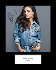 Mila Kunis #3 10x8 SIGNED Mounted Photo Print - FREE DELIVERY