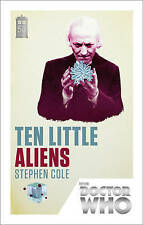 Doctor Who: Ten Little Aliens: 50th Anniversary Edition by Stephen Cole (Paperback, 2013)