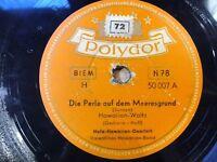 "7567) 10"" 78 RPM - Hula-Hawaiian-Quartett - Die Perle auf dem.. - Polydor"