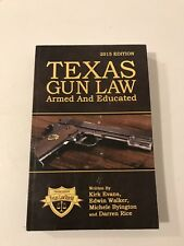 Texas Gun Law Armed And Educated 2015 Edition Texas Law Shield