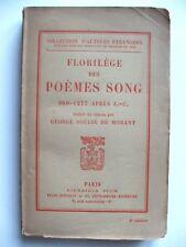 FLORILÈGE DES POÈMES SONG 960-1277 APRÈS J.-C. / GEORGE SOULIÉ DE MORANT / PLON