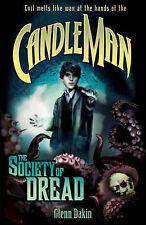 Candle Man: Society of Dread Bk. 2, New, Glenn Dakin Book