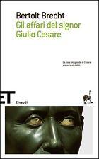 Gli affari del signor Giulio Cesare - Bertolt Brecht - Libro Nuovo in Offerta!