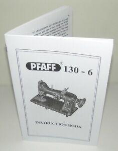 Pfaff 130-6  Sewing Machine Instruction Manual reproduction