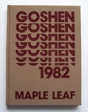"""1982 Goshen College Yearbook """"Maple Leaf"""" Goshen, Indiana"""