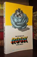 Belz, Carl THE STORY OF ROCK  1st Edition Thus 1st Printing
