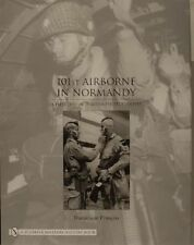 101st Airborne in Normandy by Dominique Francois US Army D-Day WW2