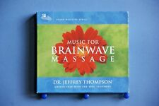 MUSIC FOR BRAINWAVE MASSAGE – DR. JEFFREY THOMPSON - 4 TRACK 2006 USA 2CD