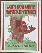 FANTASY ART ORNITHOLOGY Sheet Music 1911 When Bob White Married Jenny Wren