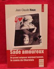 Sade amoureux - Jean-Claude Hauc - Livre - Occasion
