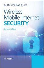 Wireless Mobile Internet Security - Man Young Rhee - VERY GOOD - HARDBACK