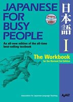 Japanese for Busy People 1: The Workbook for the Revised 3rd Edition-AJALT