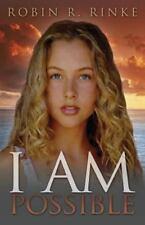 I AM Possible by Robin Rinke (2012, Paperback)